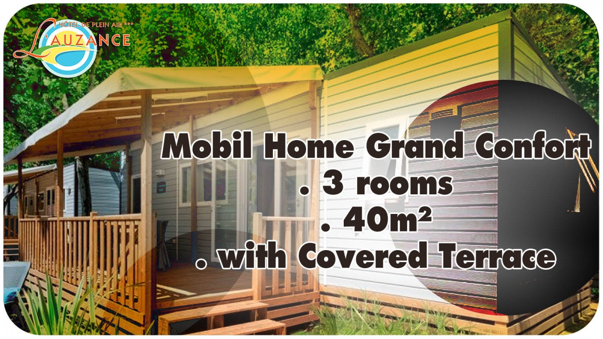 "Location MOBIL HOME ""GRAND CONFORT"" - 3 rooms 40m² with covered and closed terrace"