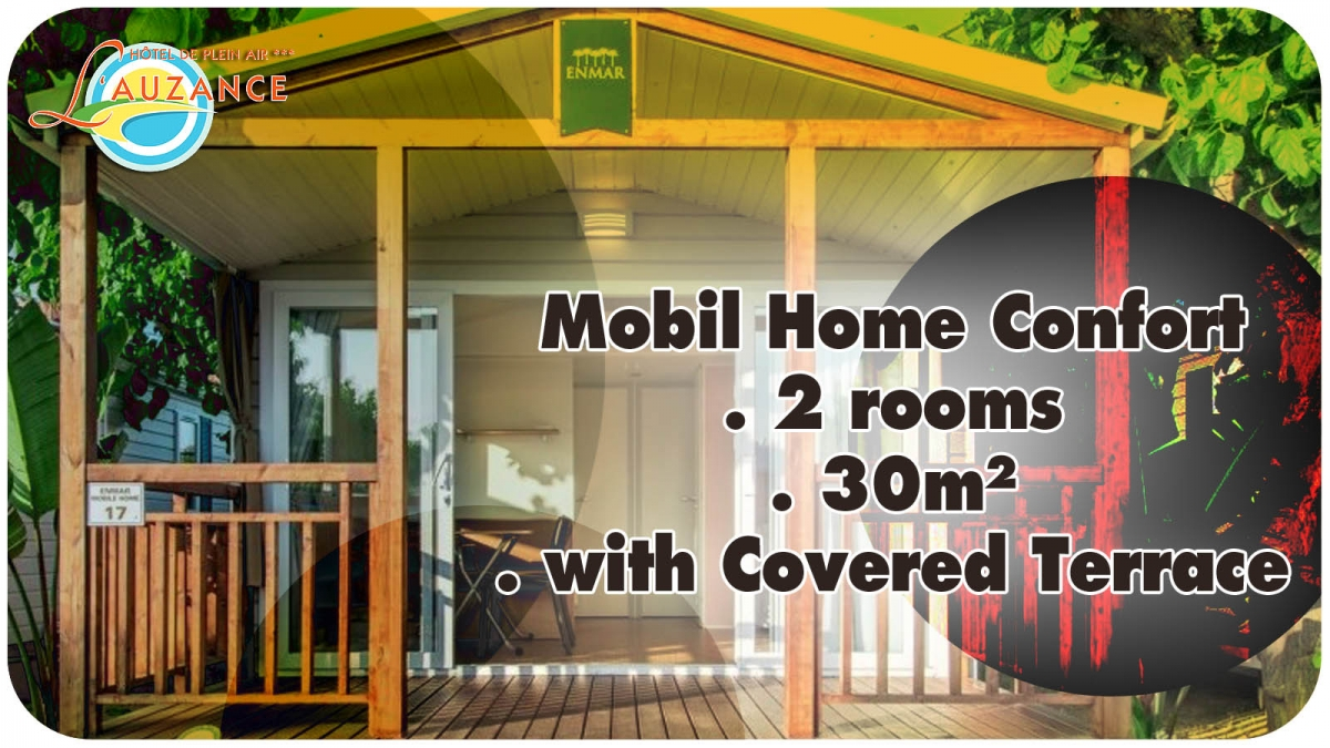 "Location MOBIL HOME ""CONFORT"" - 2 rooms 30m² with covered and closed terrace"