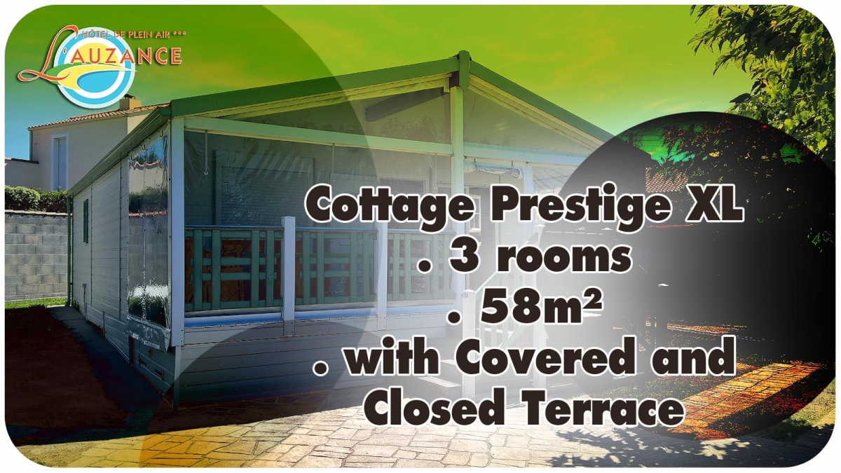 "Location Cottage ""PRESTIGE"" - 3 rooms 58m² with covered and closed terrace"
